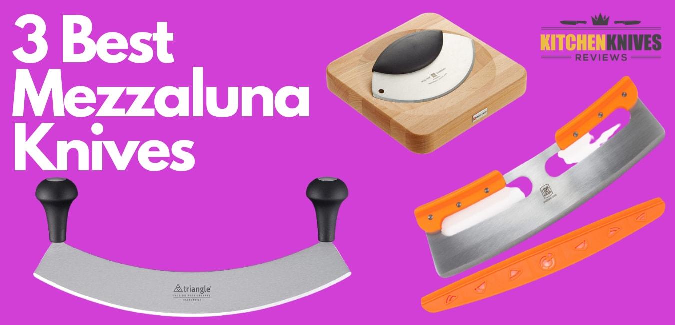 3 Best mezzaluna knife reviews | Kitchen Knives Reviews
